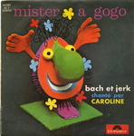 Caroline - Mister à gogo (The laughing gnome)