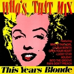 This year's blonde - Who's that mix