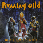 Running Wild - The contract/ The crypts of hades/ Masquerade