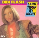 Bibi Flash - Saint Trop by night