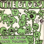 The Blobs - Son of Blob