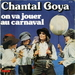 Vignette de Chantal Goya - On va jouer au carnaval